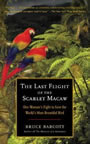 The Last Flight of the Scarlet Macaw
